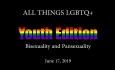 All Things LGBTQ: Bisexuality & Pansexuality