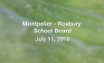 Montpelier - Roxbury School Board - July 11, 2018
