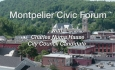 Montpelier Civic Forum: (Charles) Numa Haase, City Council Candidate
