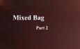 Celluloid Mirror - Mixed Bag Part 2
