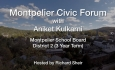 Montpelier Civic Forum: Aniket Kulkarni Candidate for Montpelier School Board