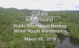 Calais Selectboard - Public Information Meeting - Winter Roads Maintenance 3/18/19