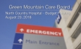 Green Mountain Care Board - North Country Hospital - Budget Hearing 8/20/18  [GMCB]