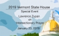 Vermont State House Special Event - Lawrence Zupan on Intersectionary Prayer 1/23/19