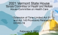 Vermont State House - Ext. Time-Limited Act 91 And Act 140 Provisions Due to COVID-19 2/3/2021