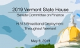 Vermont State House - H.513 Broadband Deployment Throughout Vermont 5/9/19