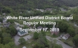 White River Unified District Board - September 17, 2019