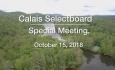 Calais Selectboard - Special Meeting 10/15/18
