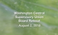 Washington Central Supervisory Union - Board Retreat 8/2/18