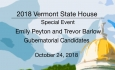 Vermont State House Special Event - Emily Peyton and Trevor Barlow, Gubernatorial Candidates