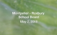 Montpelier - Roxbury School Board - May 2, 2018
