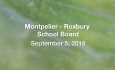 Montpelier - Roxbury School Board - September 5, 2018