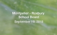 Montpelier - Roxbury School Board - September 19, 2018
