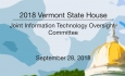 Vermont State House Special Event - Joint Information Technology Oversight Committee 9/28/18