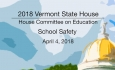 Vermont State House: School Safety 4/4/18