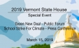 Vermont State House Special Event - Green New Deal, School Strike for Climate 3/15/19