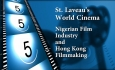 St. Laveau's World Cinema - Nigerian Film Industry and Hong Kong Filmmaking