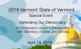 Vermont State House Special Event: Defending Our Democracy: Cybersecurity 4/19/18