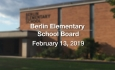 Berlin Elementary School Board - February 13, 2019