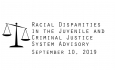 Racial Disparities Advisory Panel - September 10, 2019