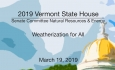 Vermont State House - Weatherization for All 3/19/19