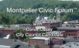 Montpelier Civic Forum: Conor Casey City Council Candidate