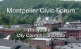Montpelier Civic Forum: Dona Bate, City Council Candidate