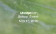 Montpelier School Board - May 16, 2018