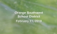 Orange Southwest School District - February 11, 2019