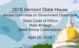 Vermont State House: State Code of Ethics Walk-through 4/25/18