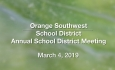 Orange Southwest School District - Annual School District Meeting 3/4/19
