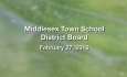 Middlesex Town School District Board - February 27, 2019