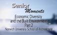 Senior Moments - Economic Diversity and the Built Environment Part 2