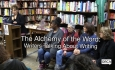 Bear Pond Books Events - The Alchemy of the Word: Writers Talking About Writing