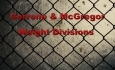 Octagon St. Laveau - Cerrone and McGregor - Weight Divisions