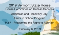 Vermont State House - Addiction and Recovery Day, Farm to School Program, H.57 2/6/19
