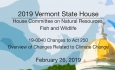 Vermont State House - 19-0040 Changes to Act 250, Overview of Changes 2/26/19
