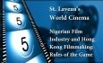 St. Laveau's World Cinema - Nigerian Film Part 2