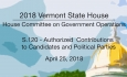 Vermont State House: S.120 - Authorized Contributions to Candidates and Political Parties 4/25/18