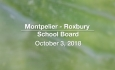Montpelier - Roxbury School Board - October 3, 2018