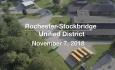 Rochester-Stockbridge Unified District - November 7, 2018