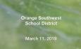 Orange Southwest School District - March 11, 2019