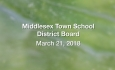 Middlesex Town School District Board - March 21, 2018