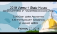 Vermont State House - S.96 Clean Water Assessment, S.49 Polyfluoroalkyl Substances 2/27/19