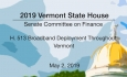 Vermont State House - H.513 Broadband Deployment Throughout Vermont 5/2/19