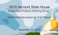 Vermont State House - Single-Use Products Working Group 12/10/19