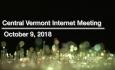 Central Vermont Internet - October 9, 2018