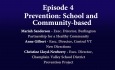 Understanding Vermont's Opioid Crisis - Episode 4: Prevention: School and Community-based
