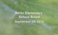 Berlin Elementary School Board - September 26, 2018