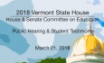 Vermont State House: Public Hearing & Student Testimony 3/21/18